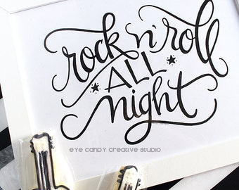 ART PRINT - Rock n' Roll All Night- Digital Art Print - rock art print - hand lettered art print  - Hand Lettering