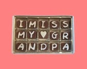 Grandfather Grandpa Gift from Grandkids I Miss My Grandpa Cubic Chocolate Letters Unusual Long Distance Greeting International Shipping