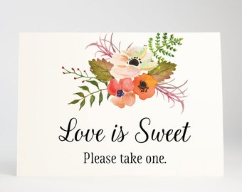 Love is Sweet Sign, Wedding Favors, Bridal Shower Decoration, Dessert Table, Candy Buffet - Rustic Blooms, Size 5 x 7, Printed Sign
