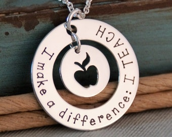 Teacher Necklace / Hand Stamped Personalized Sterling Silver Jewelry / Teacher Necklace I make a difference