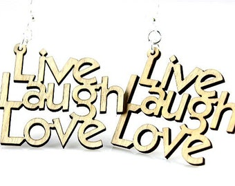 Live Laugh Love Laser Cut Wood Earrings
