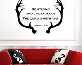 Antler Joshua 1:9 Be strong and Courageous boy room Bible verse scripture inspirational vinyl wall decal