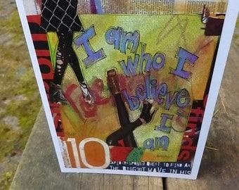 Teen Gift , Teen Card, Attitude Card,Inspirational  Card,All Ocassion Cards,Birthday Card,Mixed Media Card,I AM  Northwest Artist Mary Klump
