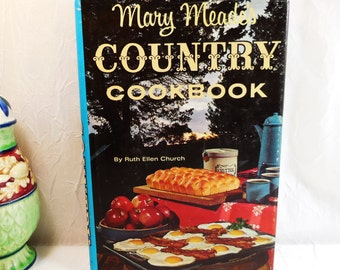 Mary Meade's Country Cookbook by Ruth Ellen Church 1964 Rand McNally
