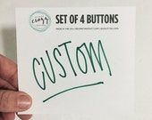 CUSTOM BUTTON ORDER