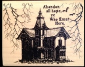 """Victorian Haunted House Large Halloween Stamp """"ABANDON ALL HOPE Ye Who Enter Here"""" Bats Tree Wooden Mounted Rubber Cards Craft Stamping New"""