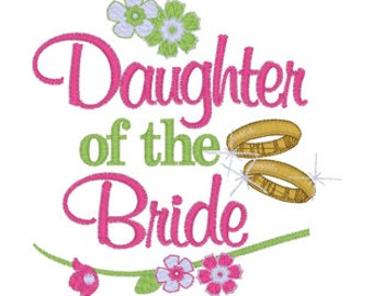 Daughter of the Bride Tee Embroidery T shirt