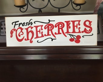 FRESH CHERRIES Sign Plaque Southern Rustic Decor Rustic Cottage Farmhouse Hand Painted Wooden You Pick Colors Moo