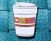 Dunkin Donuts America Rolls on Dunkin / Lapel Pin / Hat Pin by Tom Ryan's Studio