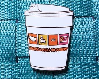 Dunkin Donuts America Rolls on Dunkin / Lapel Pin / Hat Pin by Tom Ryan's Studio