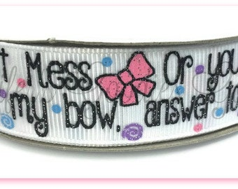 """7/8"""" ,Glitter Don't Mess with my Bow or you will answer to my bro, US Designer Ribbon, Glitter Ribbon, Hair Bow Ribbon, Wholesale Ribbon"""