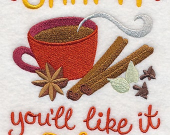 Chai It You'll Like ItEmbroidered Flour Sack Hand/Dish Towel