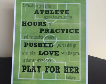 """Mia Hamm Quote Soccer Print  """"Somewhere behind the athlete..."""""""