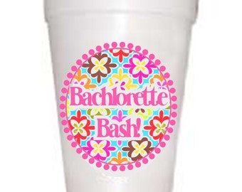 Bachelorette Party Cups-Bachelorette Bash  10 each 16oz  Styrofoam Cups