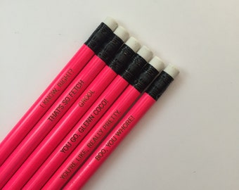mean girls assorted engraved pencil set 6 hot pink pencils. so fetch. I know, right.