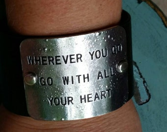 WHEREVER YoU Go Go WiTh ALL YoUR HEART Leather Cuff Bracelet