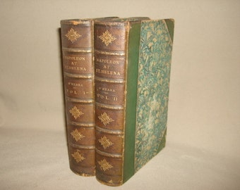 1888 1st Edition Set ~ Napoleon at St. Helena by Barry Edward O'Meara, complete in 2 volumes ~ Leather with Marbled Boards