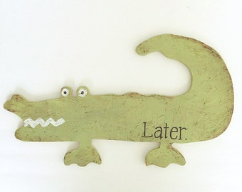See you later ALLIGATOR sign SALE