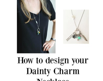 How To Design Your Dainty Charm Necklace- This listing isn't for sale