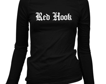 Women's Red Hook Gothic Brooklyn Long Sleeve Tee - S M L XL 2x - Ladies' Red Hook T-shirt, NYC, New York City - 3 Colors