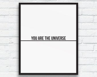 Universe Print, You are the Universe quote, Black and White, Nordic Wall Art, Minimalist Typography Wall Art, Office Wall Art, Printable Art