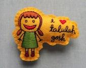 Quirklyn loves Talulah Gosh felt badge