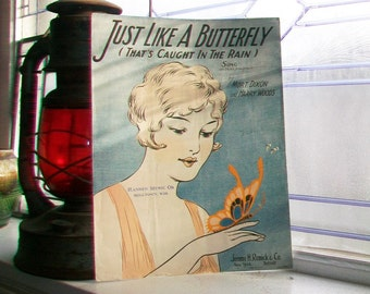 Vintage Sheet Music 1927 Just Like A Butterfly That's Caught In The Rain