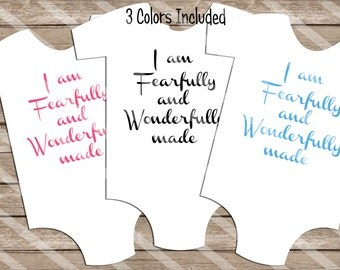 Fearfully and Wonderfully Made 3 Colors Digital Downloads for iron-ons, heat transfer, Scrapbooking, Cards, Tags, Signs, DIY, YOU PRINT