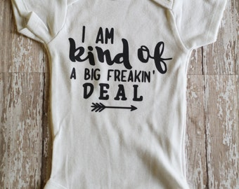 Custom Personalized I'm Kind Of A Big Freakin' Deal Baby One Piece Clothing Cotton Baby Clothes