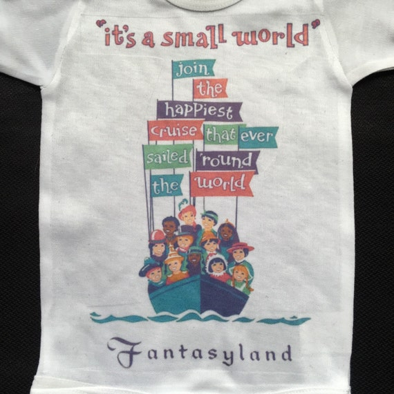 It 39 s a small world onesie t shirtin white and for Ez custom t shirts