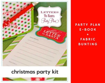 Christmas Party Kit: Letters to Santa Party Plan + Christmas Fabric Bunting - Christmas Party - Christmas Party Plan - Christmas Bunting