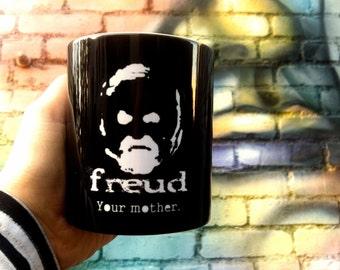 Philosophy Mug Quote Mug Freud Mother Psychology Geekery Mug Novelty Funny Humor 11oz