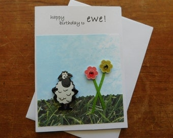 Birthday Card - Ewe Birthday Card - Sheep birthday Card -with sheep or lamb embellishment