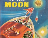 Space Ship to the Moon Vintage Rand McNally Elf Book by E. C. Reichert Illustrated by A. K. Bilder