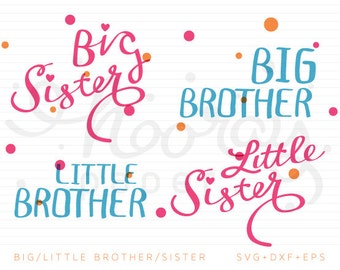 Big Brother Big Sister Little Brother Little Sister SVG + DXF Cutting Files + EPS
