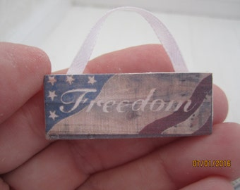 Miniature Freedom Sign      Free Shipping