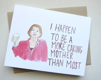 Arrested Development Card// Lucille