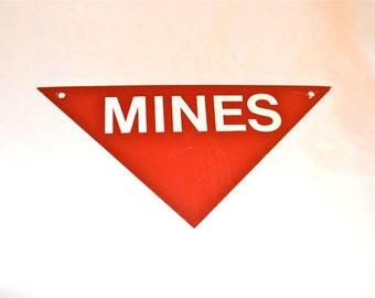 Mines Red Metal Sign Vintage Industrial History