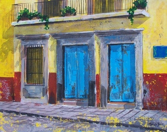 "Original painting of blue doors in San Miguel de Allende acrylic art on board 19 ""x 15"""