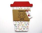 Thanks a Latte Alphabet TEACHER Gift Card Holder
