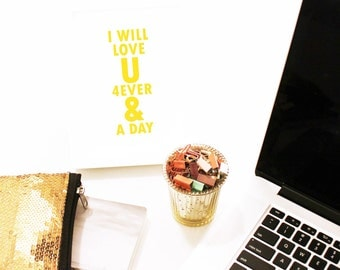 Gold Foil Print 4EVER & A DAY Typography Print - Metallic Gold Love