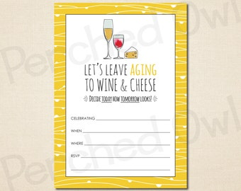 INSTANT DOWNLOAD - Leave Aging to Wine and Cheese Invitation - Direct Selling - Business Launch Party - Network Marketing - Digital File