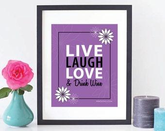 "Wine Humor ""Live, Laugh, Love & Drink Wine"" in Purple – Wine Frame Art Printables – Winos Only"