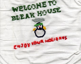 Welcome to Bleak House Enjoy Your Holidays cross stitch art