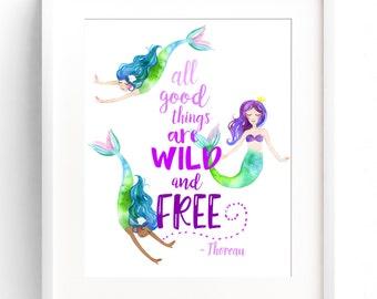 PRINTABLE Mermaid Decor Nursery Wall Art Mermaid Print Quote  8x10 11x14 12x16  Watercolour All Good Things are Wild and Free DIGITAL