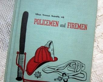 1954 The True Book of Policemen and Firemen // Irene Miner // Book for Kids