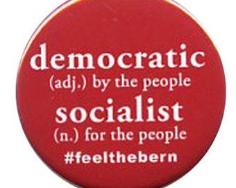 Bernie Sanders democratic socialist button
