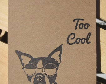 Hand Made Letterpress Printed Note Pad - Too Cool Boston Terrier