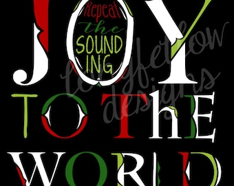 Joy To The World - Christmas Print - 3 Different Looks - 3 Different Sizes