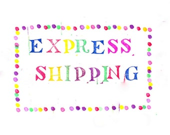 express shipping - shipping  upgrade